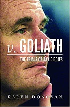V. Goliath: The Trials of David Boies 9780375421136