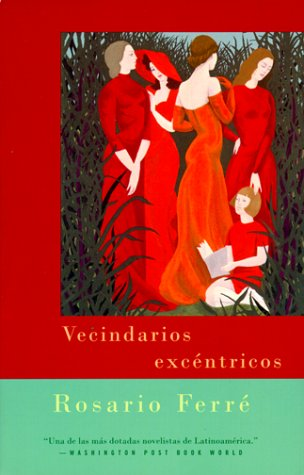 Vecindarios Excentricos: Eccentric Neighborhoods - Spanish-Language Edition 9780375703706