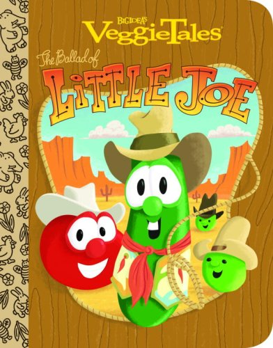 VeggieTales the Ballad of Little Joe 9780375839436