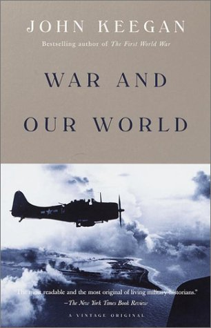 War and Our World 9780375705205