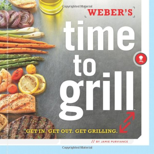 Weber's Time to Grill 9780376020604