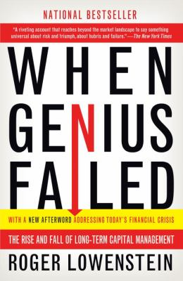 When Genius Failed: The Rise and Fall of Long-Term Capital Management 9780375758256