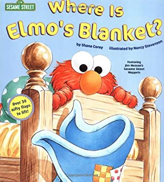 Where Is Elmo's Blanket? (Sesame Street) 9780375801389