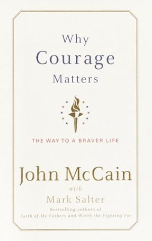Why Courage Matters: The Way to a Braver Life 9780375432347
