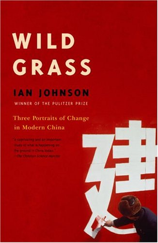 Wild Grass: Three Stories of Change in Modern China 9780375719196