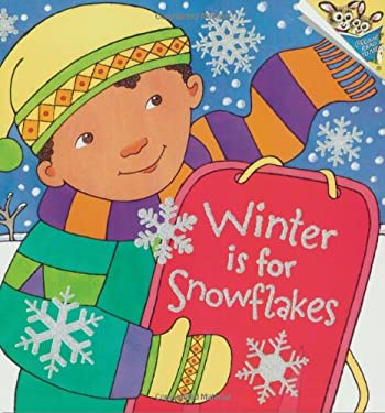 Winter Is for Snowflakes 9780375822155
