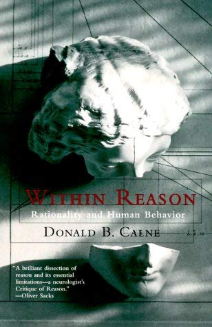Within Reason: Rationality and Human Behavior 9780375703225