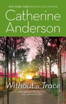 Without a trace by catherine anderson reviews description amp more