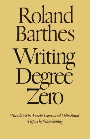 Writing Degree Zero 9780374521394
