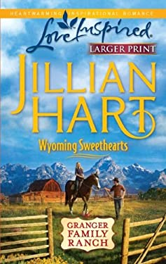 Wyoming Sweethearts 9780373815630