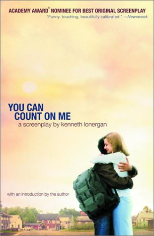You Can Count on Me: A Screenplay 9780375713927