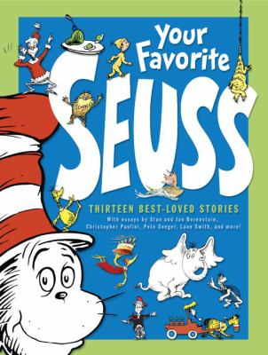 Your Favorite Seuss: A Baker's Dozen by the One and Only Dr. Seuss 9780375810619