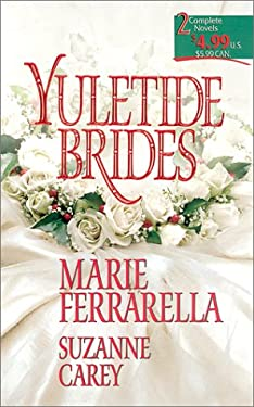 Yuletide Brides: Christmas Bride/Father by Marriage 9780373217243