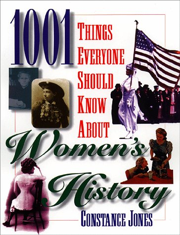 1001 Things Everyone Should Know about Women's History 9780385476737