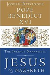 Jesus of Nazareth: The Infancy Narratives 20508113