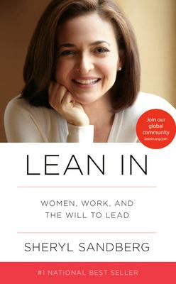 Lean In: Women, Work, and the Will to Lead 9780385349949