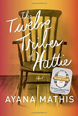 The Twelve Tribes of Hattie (Oprah's Book Club 2.0) 9780385350280