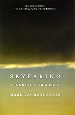Skyfaring - A Journey with a Pilot