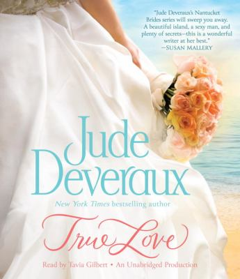 True Love (Nantucket Brides Trilogy) 9780385367257