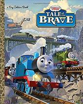 Tale of the Brave (Thomas & Friends) (a Big Golden Book) 22453764