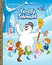 Frosty the Snowman Big Golden Book (Frosty the Snowman) 22697779