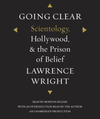 Going Clear: Scientology, Hollywood, and the Prison of Belief 9780385393041