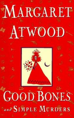 Good Bones and Simple Murders 9780385471107