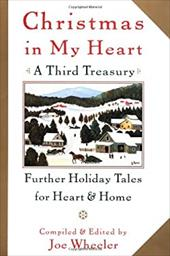 Christmas in My Heart, a Third Treasury: Further Tales of Holiday Joy 1157108