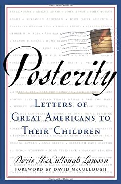 Posterity: Letters of Great Americans to Their Children 9780385503303