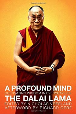 A Profound Mind: Cultivating Wisdom in Everyday Life 9780385514675