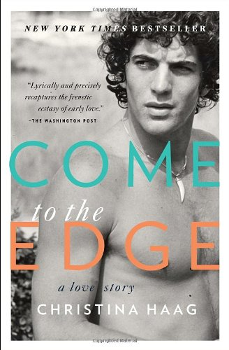 Come to the Edge: A Love Story 9780385523189
