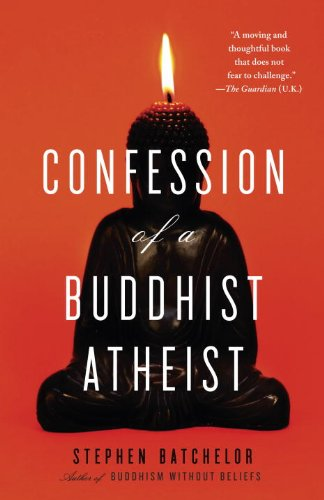 Confession of a Buddhist Atheist 9780385527071
