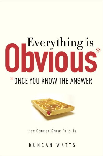 Everything Is Obvious: *Once You Know the Answer 9780385531689