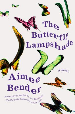 The Butterfly Lampshade: A Novel