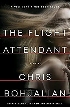 The Flight Attendant: A Novel