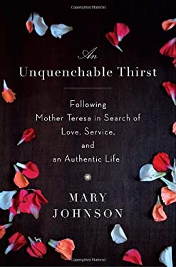 An Unquenchable Thirst: One Woman's Extraordinary Journey of Faith, Hope, and Clarity 9780385666978