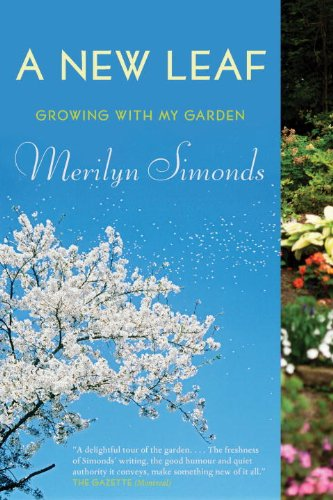 A New Leaf: Growing with My Garden 9780385670470