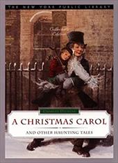 A Christmas Carol and Other Haunting Tales: New York Public Library Collector's Edition 1156664