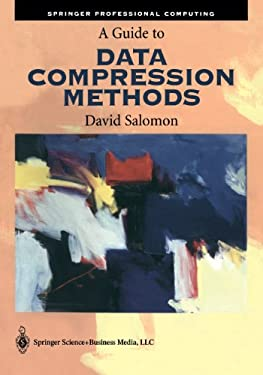 A Guide to Data Compression Methods [With CD-ROM] 9780387952604