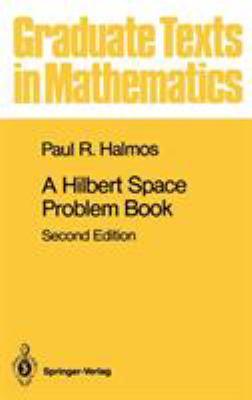 A Hilbert Space Problem Book 9780387906850