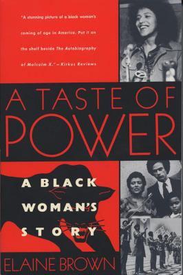 A Taste of Power: A Black Woman's Story 9780385471077