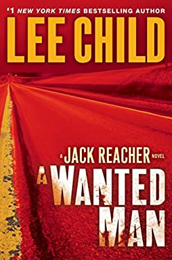 A Wanted Man: A Jack Reacher Novel 9780385344333