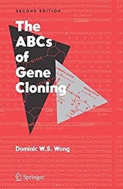 The ABCs of Gene Cloning 9780387286631