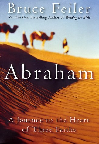 Abraham: A Journey to the Heart of Three Faiths 9780380977765