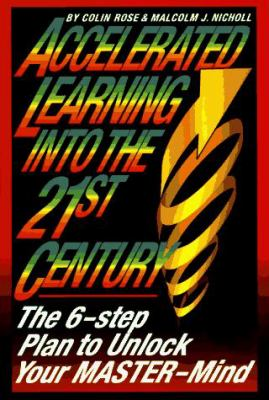 Accelerated Learning for the 21st Century 9780385317030