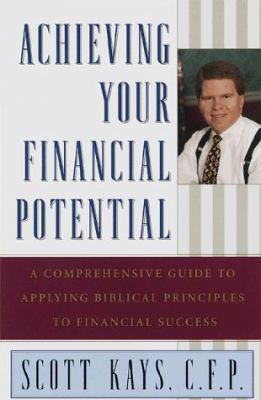 Achieving Your Financial Potential 9780385493451