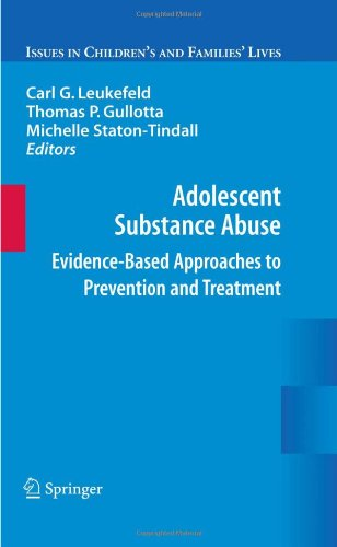 Adolescent Substance Abuse: Evidence-Based Approaches to Prevention and Treatment 9780387097305