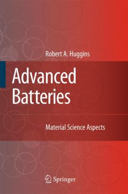 Advanced Batteries: Materials Science Aspects 9780387764238