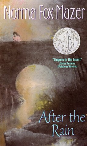 a essay on after the rain by norma fox Girlhearts by norma fox mazer available in out of control, and the newbery honor book after the rain, are critically acclaimed and popular among young readers for.