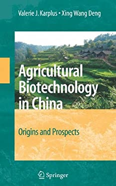 Agricultural Biotechnology in China: Origins and Prospects 9780387711386